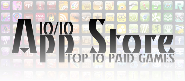 TOP 10 Paid Games. Неделя №10