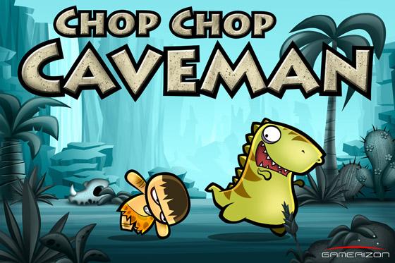 Chop Chop Caveman: 1 000 000 лет до нашей эры