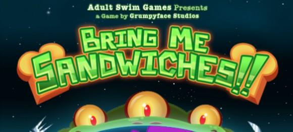 Bring Me Sandwiches!!