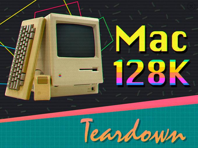 iFixit вернулись в прошлое и разобрали Macintosh 128K 1984 года