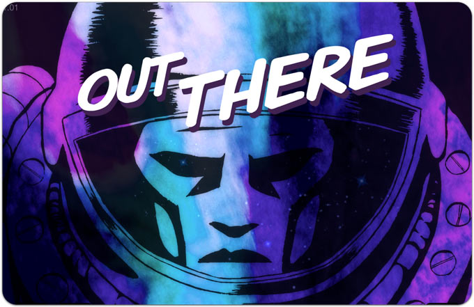 Out There. Последняя надежда человечества