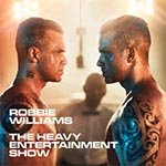 Robbie Williams- Heavy Entertainment Show
